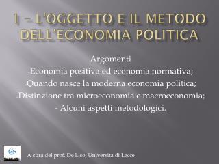 1 � L�OGGETTO E IL METODO DELL�ECONOMIA POLITICA