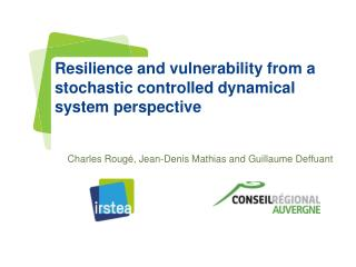 Resilience and vulnerability from a stochastic controlled dynamical system perspective