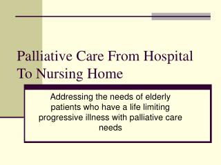 Palliative Care From Hospital To Nursing Home