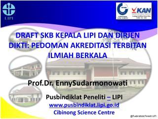 @Pusbindiklat Peneliti LIPI