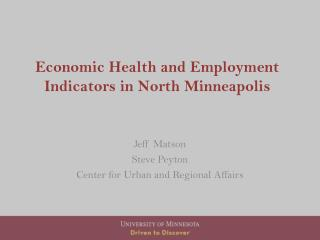 Economic Health and Employment Indicators in North Minneapolis