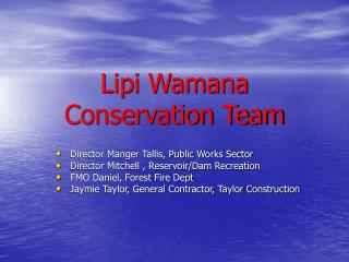 Lipi Wamana Conservation Team