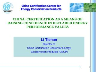 CHINA: CERTIFICATION AS A MEANS OF RAISING CONFIDENCE IN DECLARED ENERGY PERFORMANCE VALUES