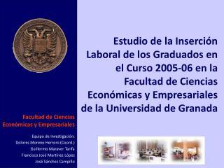 Facultad de Ciencias Económicas y Empresariales Equipo de Investigación: