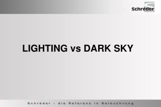LIGHTING vs DARK SKY