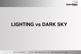 LIGHTING vs DARK SKY