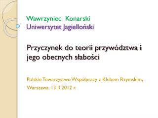 Wawrzyniec  Konarski Uniwersytet Jagielloński