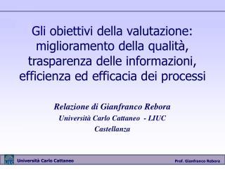 Relazione di Gianfranco Rebora Università Carlo Cattaneo  - LIUC  Castellanza