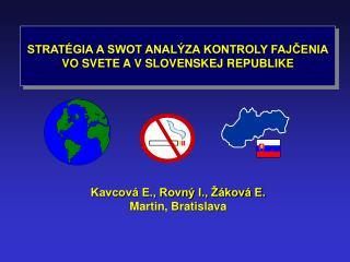 STRATÉGIA A SWOT ANALÝZA KONTROLY FAJČENIA VO SVETE A V SLOVENSKEJ REPUBLIKE