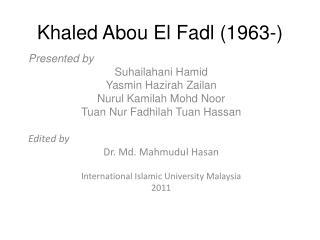 Khaled Abou El Fadl (1963-)