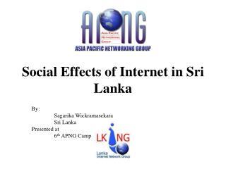 Social Effects of Internet in Sri Lanka