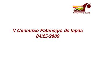 V Concurso Patanegra de tapas 04/25/2009