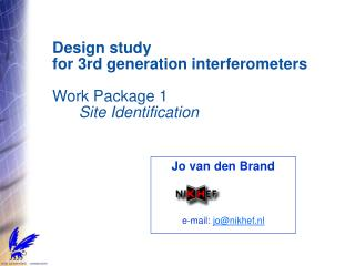 Design study  for 3rd generation interferometers Work Package 1 Site Identification
