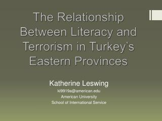 The Relationship Between Literacy and Terrorism in Turkey's Eastern Provinces