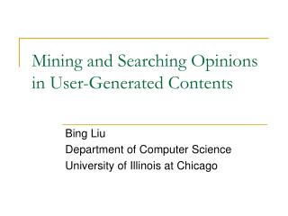 Mining and Searching Opinions in User-Generated Contents