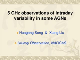 5 GHz observations of intraday variability in some AGNs