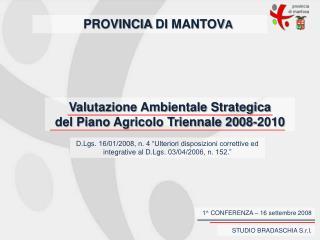 Valutazione Ambientale Strategica del Piano Agricolo Triennale 2008-2010