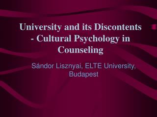 University and its Discontents - Cultural Psychology in Counseling