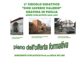 """2° CIRCOLO DIDATTICO """"DON SAVERIO VALERIO"""" GRAVINA IN PUGLIA ANNO SCOLASTICO 2010-2011"""