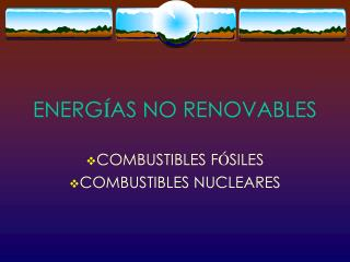 ENERG � AS NO RENOVABLES
