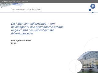 Liva Hyttel-Sørensen INSS