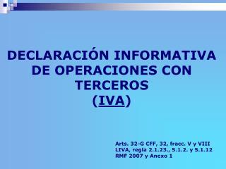 DECLARACI�N INFORMATIVA DE OPERACIONES CON TERCEROS ( IVA )