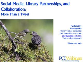Social Media, Library Partnerships, and Collaboration:  More Than a Tweet