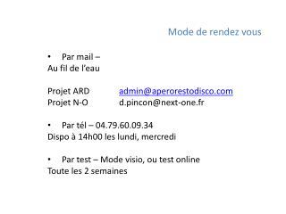Mode de rendez vous Par mail – Au fil de l'eau Projet ARD   admin@aperorestodisco