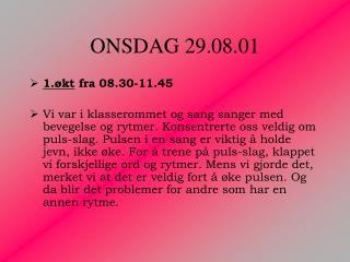 ONSDAG 29.08.01