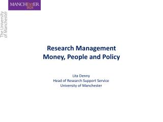 Research Management Money, People and Policy