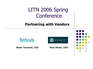 LITN 2006 Spring  Conference