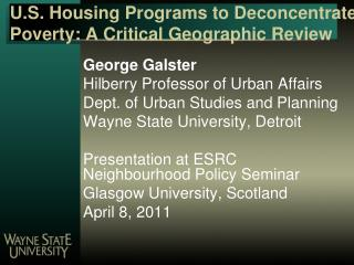 U.S. Housing Programs to Deconcentrate Poverty: A Critical Geographic Review