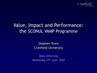 Value, Impact and Performance: the  SCONUL VAMP Programme