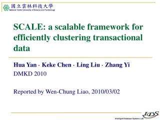 SCALE: a scalable framework for efficiently clustering transactional data