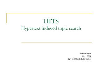 HITS Hypertext induced topic search