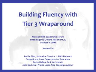 Building Fluency with  Tier 3 Wraparound