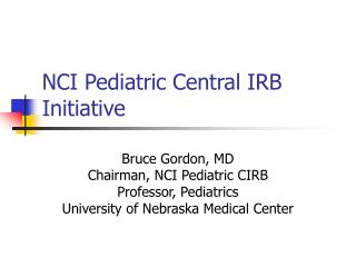 NCI Pediatric Central IRB Initiative