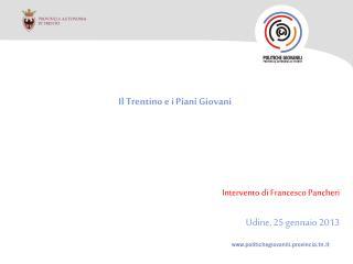 Il Trentino e i Piani Giovani