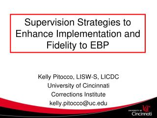 Supervision Strategies to Enhance Implementation and Fidelity to EBP