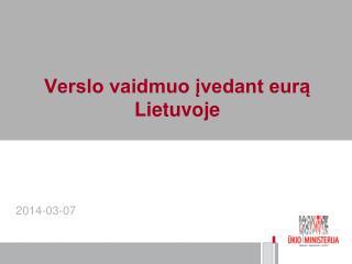 Verslo vaidmuo įvedant eurą Lietuvoje