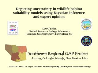 Southwest Regional GAP Project Arizona, Colorado, Nevada, New Mexico, Utah