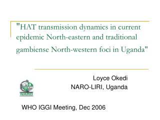 Loyce Okedi NARO-LIRI, Uganda