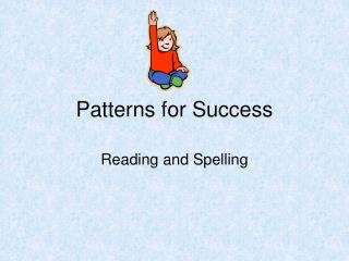 Patterns for Success