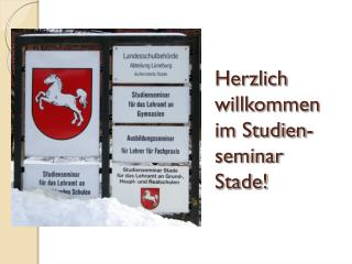 Herzlich willkommen im Studien-seminar Stade!