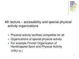 4th  lecture  –  accessibility  and  special physical activity organizations