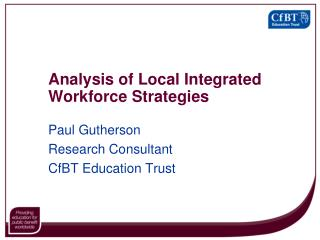 Analysis of Local Integrated Workforce Strategies