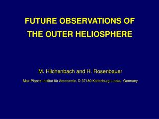 FUTURE OBSERVATIONS OF THE OUTER HELIOSPHERE
