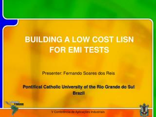 BUILDING A LOW COST LISN FOR EMI TESTS