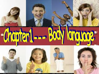 Chapter1--- Body language