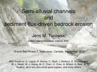Semi-alluvial channels and sediment-flux-driven bedrock erosion